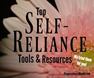 PreparednessMama picks the top self-reliance tools and resources for every homesteader | PreparednessMama