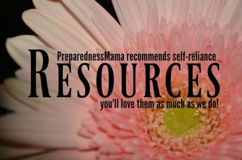 Self-reliance resources for any homestead hand picked by PreparednessMama - You'll love them as much as we do!