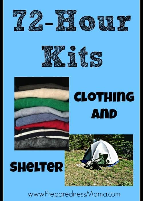 72 Hour Kits: Clothing and Shelter