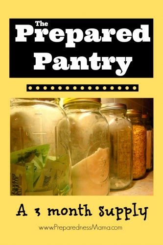 The Prepared Pantry: A 3 month supply of meals | PreparednessMama