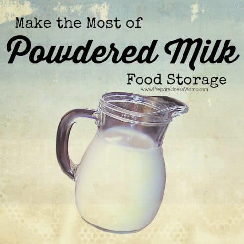Make the Most of Powdered Milk Food Storage