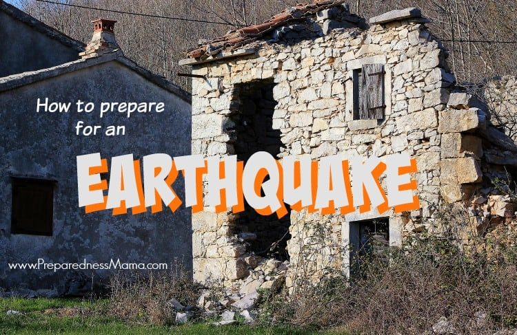 How to prepare for an earthquake | PreparednessMama