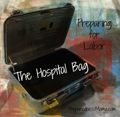 Preparing for Labor—The Hospital Bag