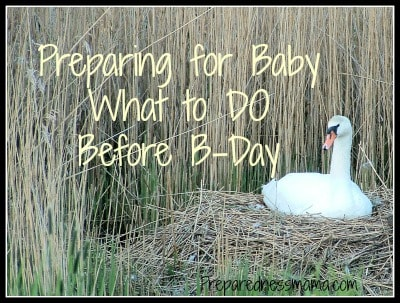 Prepare for Baby: What to DO Before B-day
