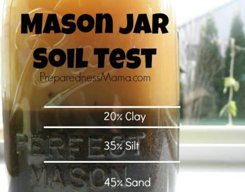 A mason jar soil test will help you know the structure of your garden soil | PreparednessMama