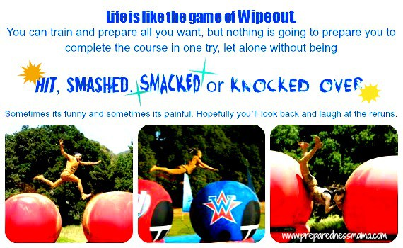 Life is like a game of wipeout.