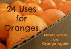 24 Uses for Oranges - Never Waste an Orange Again | PreparednessMama