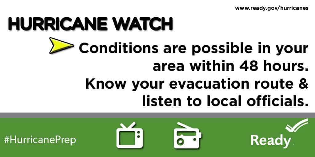 Hurricane Watch: Conditions are possible within your area in the next 24-48 hours. Know your escape route | PreparednessMama