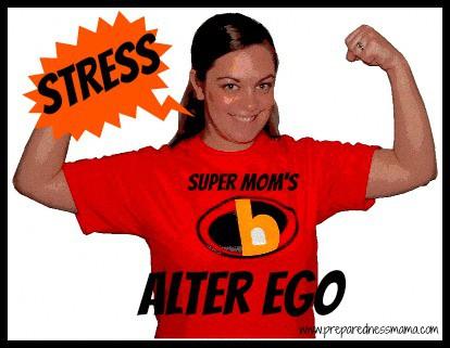 Super Mom's Alter Ego: Stress
