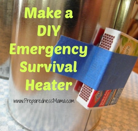 DIY emergency survival heater | PreparednessMama