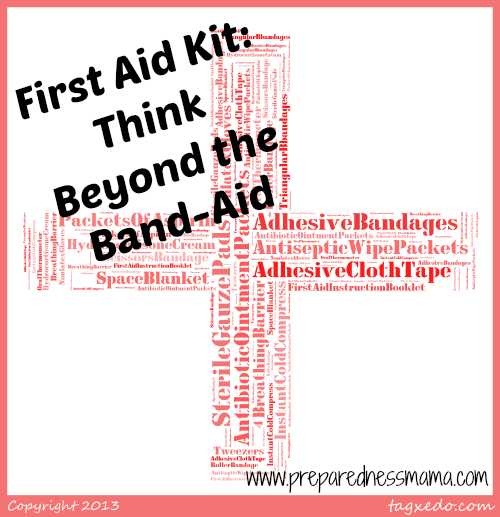 First Aid Kit: Beyond the Band-Aid