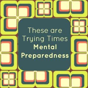 Mental Preparedness | PreparednessMama