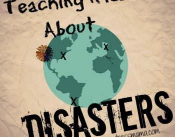 25+ Resources for teaching kids about disasters | PreparednessMama