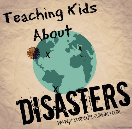 25 resources for teaching kids about disasters | PreparednessMama