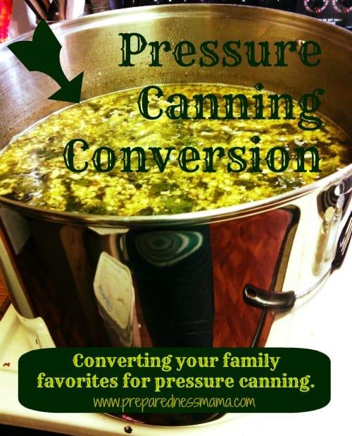 Pressure canning conversion | PreparednessMama