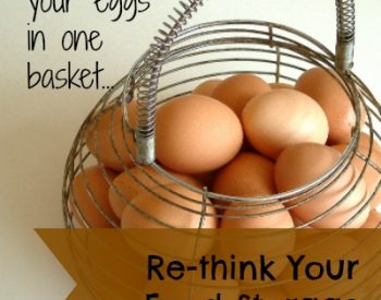 Re-think your food storage | PreparednessMama