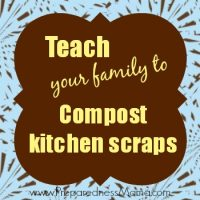 Teach your family to compost kitchen scraps | PreparednessMama