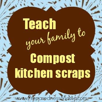 Teach Your Family to Compost Kitchen Scraps