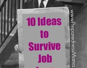 Coping with job loss - 10 ideas to survive | PreparednessMama