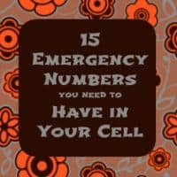 15 emergency numbers to have in your cell | PreparednessMama