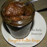 Early American Pumpkin Butter Recipe