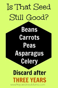 Discard these seeds after 3 years   PreparednessMama