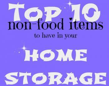 Top 10 non-food items to have in home storage | PreparednessMama