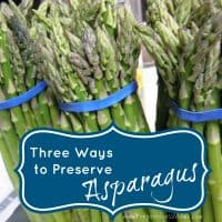 3 Ways to Preserve Asparagus | PreparednessMama