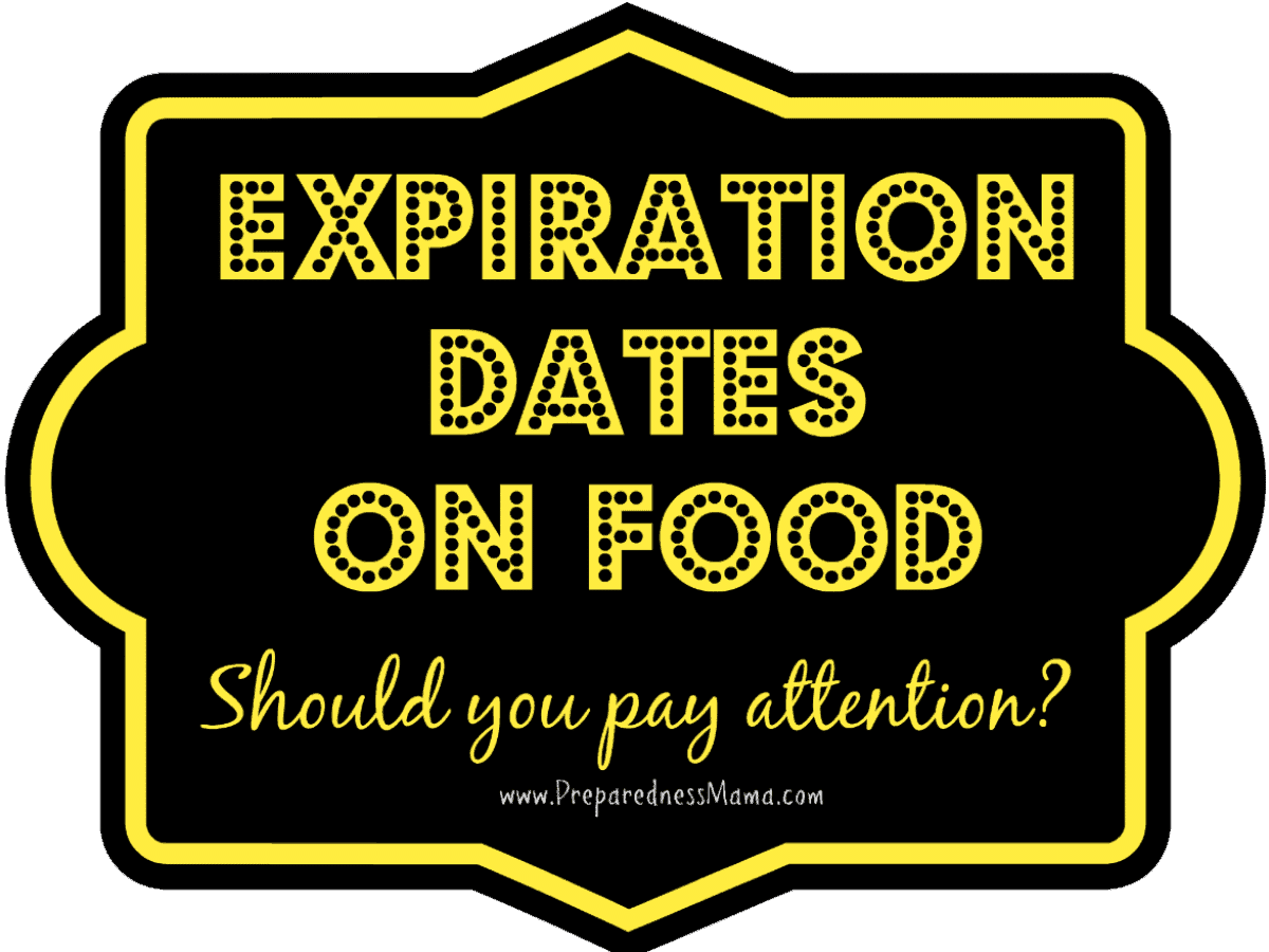 Expiration dates on food storage - Know When to Throw | PreparednessMama