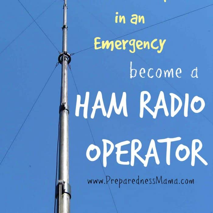 Communicate in an emergency, become a ham radio operator | PreparednessMama
