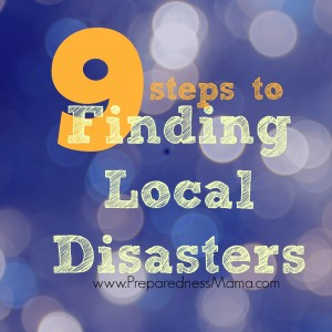 9 Steps to Finding Local Disaster Information | PreparednessMama