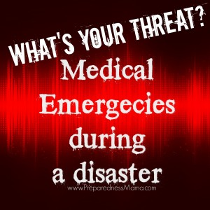 What's Your Threat? Medical Emergencies at Home | PreparednessMama