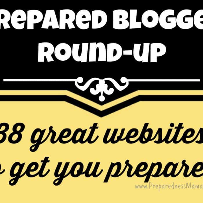 Preparedness Blogger Round-up: 38 Great Websites to Get You Prepared | PreparednessMama