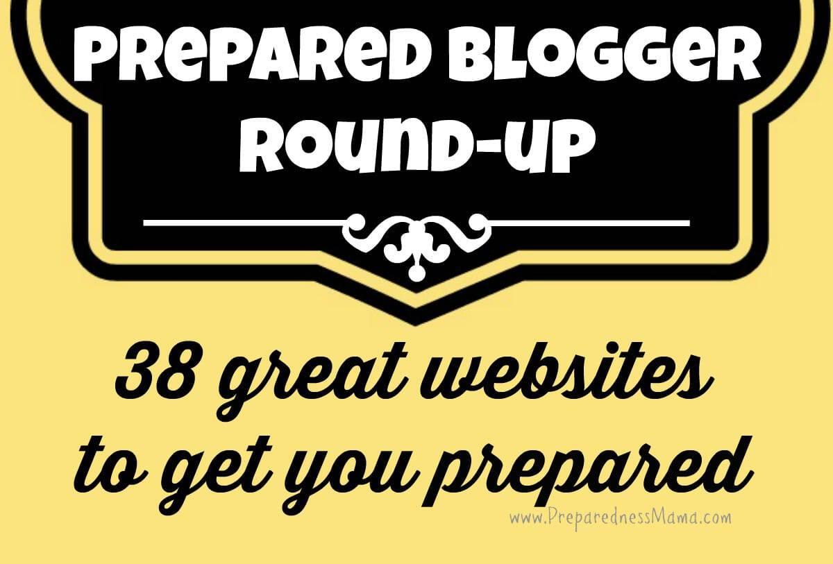 Preparedness Blogger Round-up: 38 Great Websites