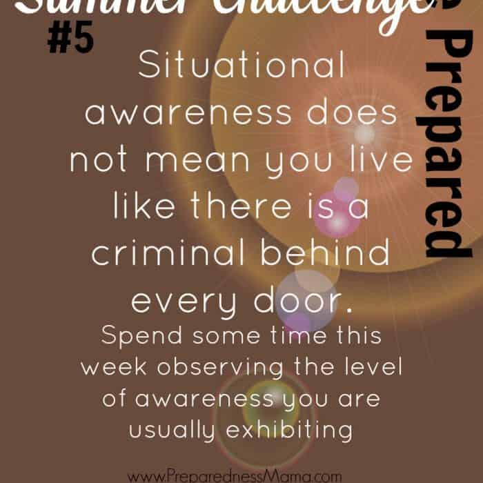 Be Prepared Summer Challenge Week 5 – Situational Awareness