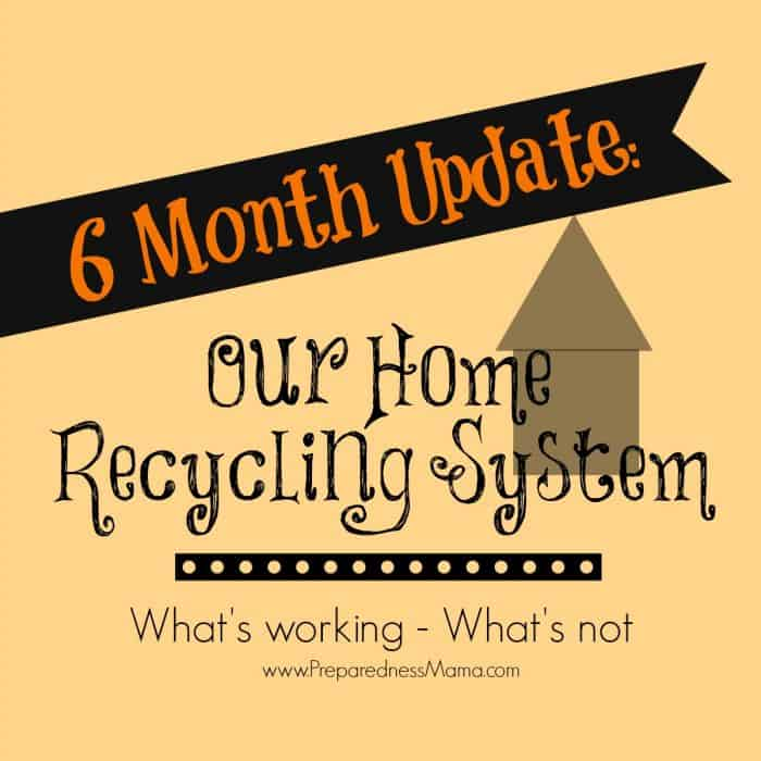 Our Home Recycling System: 6 Month Update
