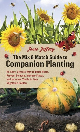 Increase Yields in Your Garden With Companion Planting