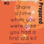 Be Prepared Summer Challenge Wk 12 – First Aid