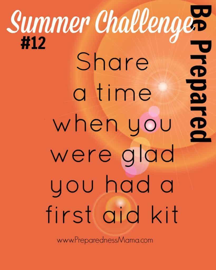 Be Prepared Summer Challenge Week 12 - First Aid | PreparednessMama