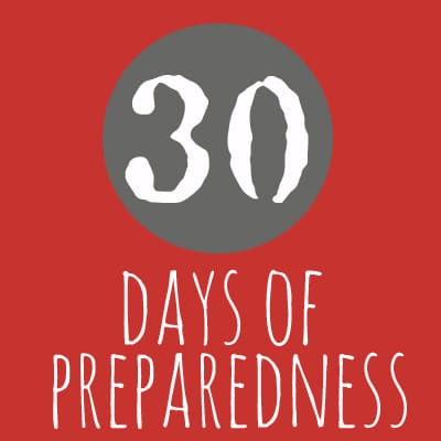 Ready, Set, Get Prepared! 30 Days of Preparedness