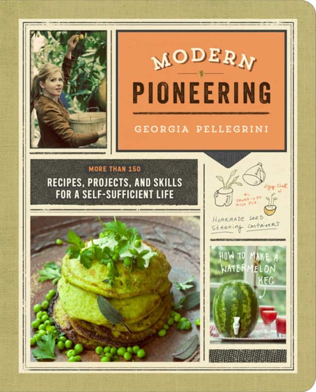 Modern Pioneering Recipes, Projects and Skills for a Self-Sufficient Life | PreparenessMama