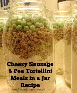 Meals in a Jar Cheesy Sausage & Pea Tortellini Recipe | PreparednessMama