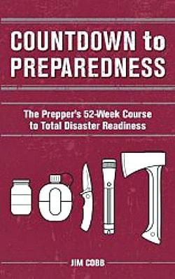 4 Lessons Learned from Countdown to Preparedness by Jim Cobb | PreparednessMama