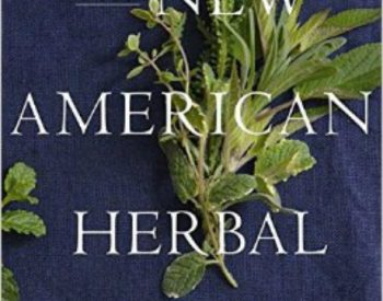 Book Review: The New American Herbal by Stephen Orr | PreparednessMama
