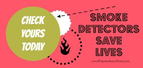 Smoke detectors save lives, check yours today | PreparednessMama