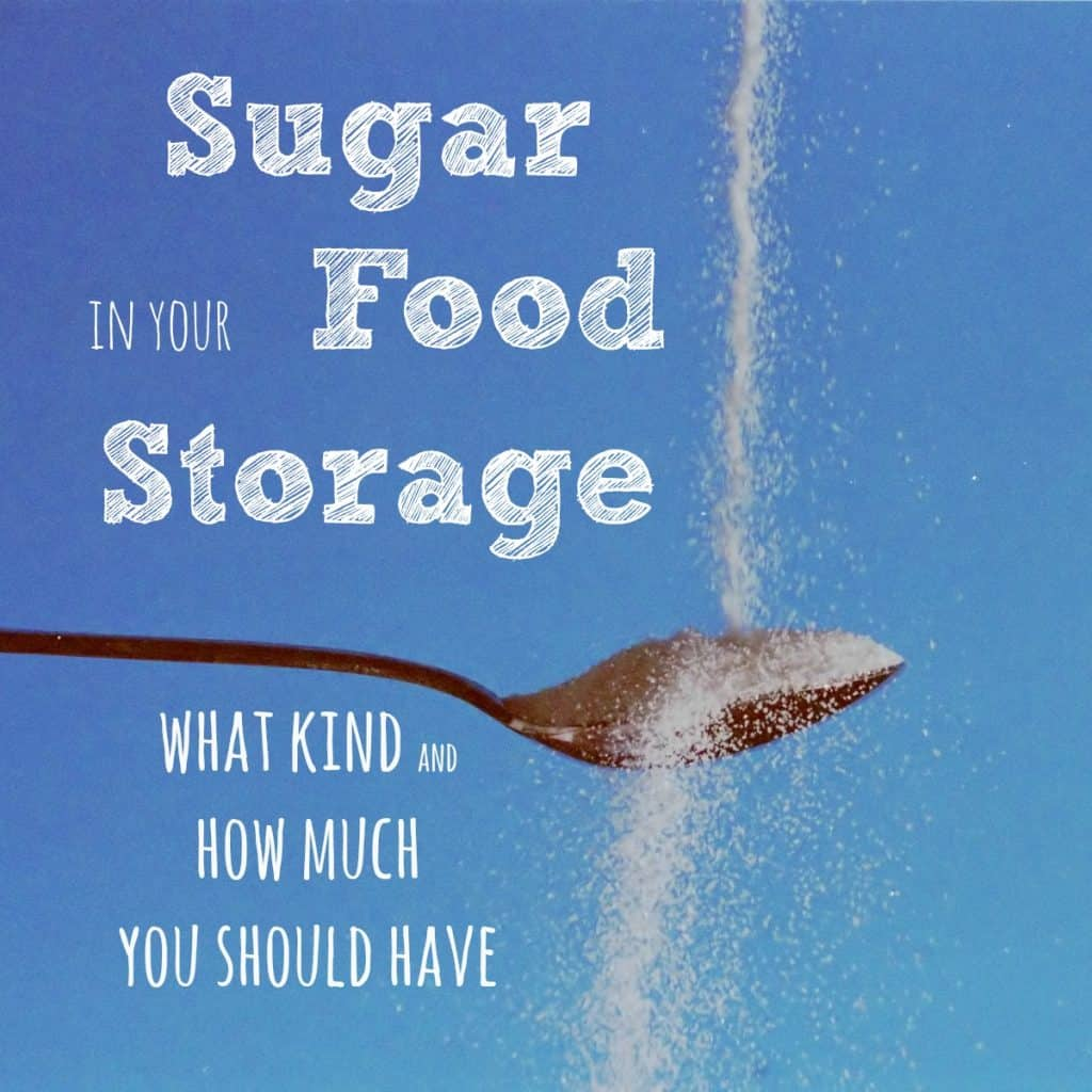 Sugar in your food storage. What kind should our store and how much do you need? | PreparednessMama
