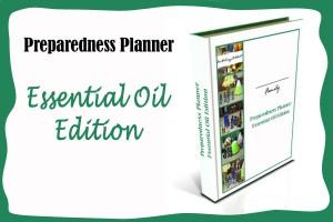 The Preparedness Planner - Essential Oil Edition