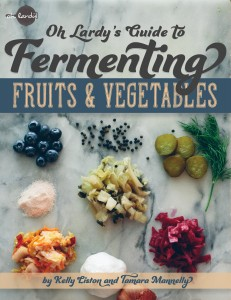 Oh lardy Fermenting Fruits & Vegetables