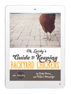 Oh Lardy's Raising Chickens eBook, you can do it!