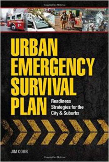 Urban Emergency Survival Plan by Jim Cobb